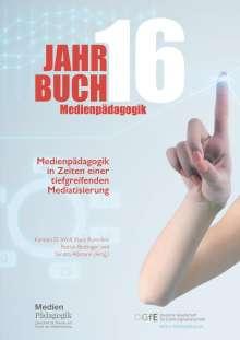 Autorinnen und Autoren: Jahrbuch Medienpädagogik 16: Medienpädagogik in Zeiten einer tiefgreifenden Mediatisierung, Buch