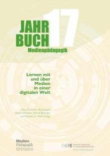 Autorinnen und Autoren: Jahrbuch Medienpädagogik 17: Lernen mit und über Medien in einer digitalen Welt, Buch