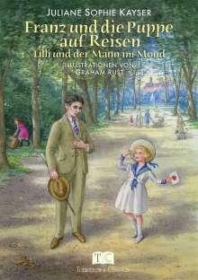Juliane Sophie Kayser: Franz und die Puppe auf Reisen, Buch