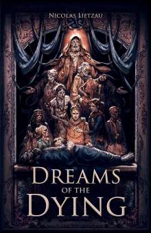 Nicolas Lietzau: Dreams of the Dying, Buch