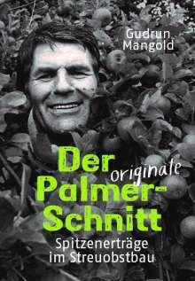 Gudrun Mangold: Der originale Palmer-Schnitt, Buch