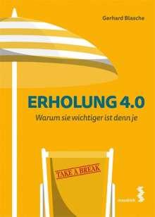 Gerhard Blasche: Erholung 4.0, Buch
