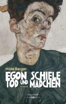 Hilde Berger: Egon Schiele - Tod und Mädchen, Buch