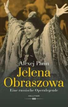 Alexej Parin: Jelena Obraszowa, Buch