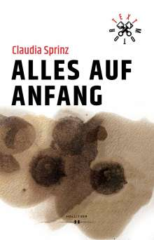 Claudia Sprinz: Alles auf Anfang, Buch