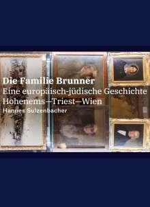 Hannes Sulzenbacher: Die Familie Brunner, Buch