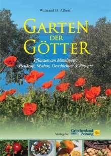 Waltraud H. Alberti: Garten der Götter, Buch