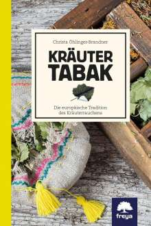 Christa Öhlinger-Brandner: Kräutertabak, Buch