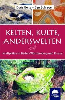 Doris Benz: Kelten, Kulte, Anderswelten, Buch