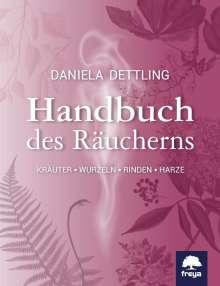 Daniela Dettling: Handbuch des Räucherns, Buch