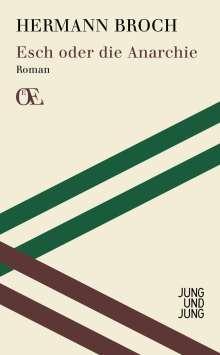 Hermann Broch: Esch oder die Anarchie, Buch