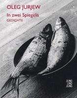 Oleg Jurjew: In zwei Spiegeln, Buch
