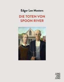 Edgar Lee Masters: Die Toten von Spoon River, Buch