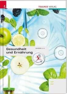 Erika Hödl: Gesundheit und Ernährung, Buch
