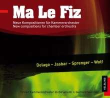 Tiroler Kammerorchester InnStrumenti - Ma Le Fiz (Neue Kompositionen für Kammerorchester), CD