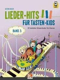 Stefan Bauer: Lieder-Hits für Tasten-Kids, Band 3, Buch