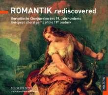 Chorus sine nomine - Romantik rediscovered (Europäische Chorjuwelen des 19. Jahrhunderts), CD