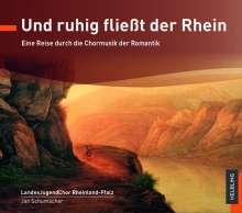 LandesJugendChor Rheinland-Pfalz - Und ruhig fließt der Rhein, CD