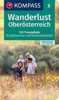 Wolfgang Heitzmann: Wanderlust Oberösterreich, Buch