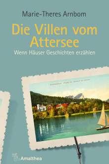 Marie-Theres Arnbom: Die Villen vom Attersee, Buch
