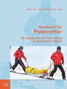 Georg Fritsch: Handbuch für Pistenretter, Buch
