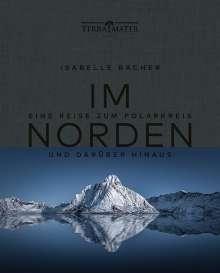 Isabelle Bacher: Im Norden, Buch