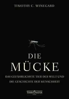 Timothy C. Winegard: Die Mücke, Buch