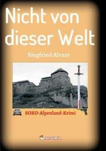 Siegfried Alram: Nicht von dieser Welt, Buch