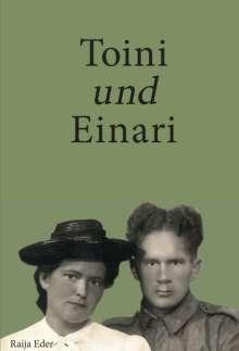 Raija Eder: Toini und Einari, Buch