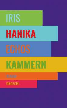 Iris Hanika: Echos Kammern, Buch