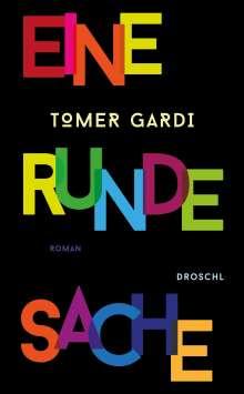 Tomer Gardi: Eine runde Sache, Buch