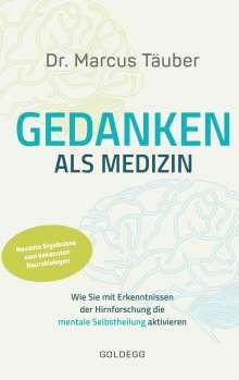 Marcus Täuber: Gedanken als Medizin, Buch