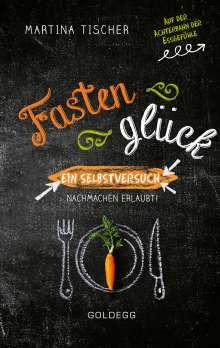 Martina Tischer: Fastenglück, Buch