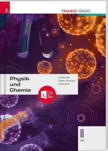 Dietmar Chodura: Physik und Chemie II LW inkl. digitalem Zusatzpaket, Buch