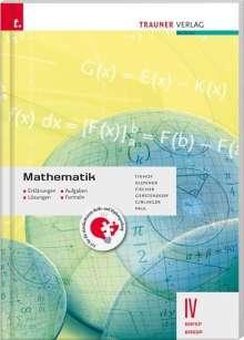 Friedrich Tinhof: Mathematik IV BAFEP/BASOP - Erklärungen, Aufgaben, Lösungen, Formeln, Buch