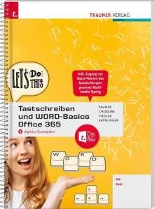 Doris Zauner: Tastschreiben und WORD-Basics NMS/AHS Office 365 + digitales Zusatzpaket, Buch