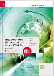 Kurt Pecher: Angewandte Wirtschaftslehre für Büroberufe (Teil 3) + digitales Zusatzpaket, Buch
