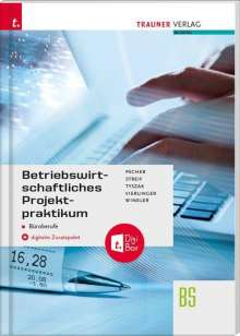 Kurt Pecher: Betriebswirtschaftliches Projektpraktikum für Büroberufe + digitales Zusatzpaket, Buch