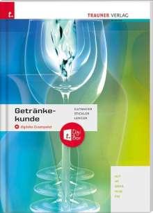 Wilhelm Gutmayer: Getränkekunde + digitales Zusatzpaket, Buch