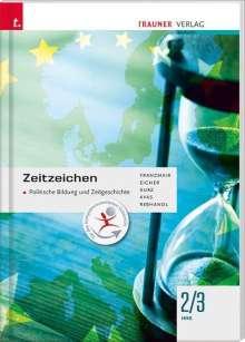 Heinz Franzmair: Zeitzeichen - Politische Bildung und Zeitgeschichte 2/3 HAS, Buch