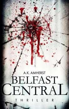 A. K. Amherst: Belfast Central, Buch