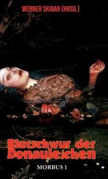 Werner Skibar: Blutschwur der Donauleichen, Buch