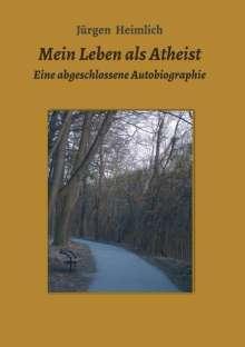 Jürgen Heimlich: Mein Leben als Atheist, Buch