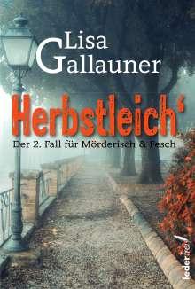 Lisa Gallauner: Herbstleich, Buch