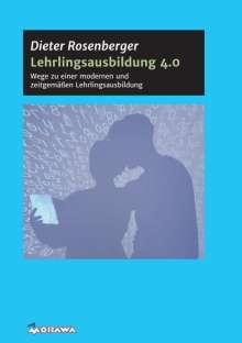Dieter Rosenberger: Lehrlingsausbildung 4.0, Buch