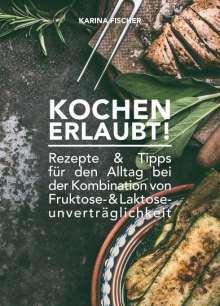 Karina Fischer: Kochen Erlaubt!, Buch