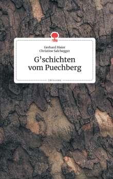 G'schichten vom Puechberg. Life is a Story - story.one, Buch