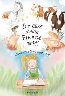 Bianca Blum: Ich esse meine Freunde nicht!, Buch