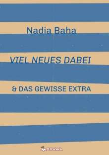 Nadia Baha: Viel Neues Dabei, Buch