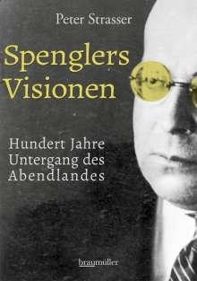 Peter Strasser: Spenglers Visionen, Buch